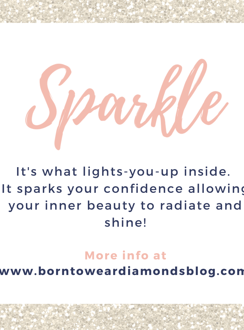 How to Sparkle during these Unique Times